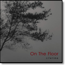 ON THE FLOOR - CD Lifetime