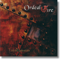 Ordeal Fire Untold
