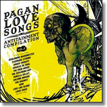 PAGAN LOVE SONGS Vol.2 - ANTITAINMENT COMPILATION - DoCD-Sampler