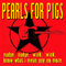 PEARLS FOR PIGS - CD Nudge, Nudge Wink