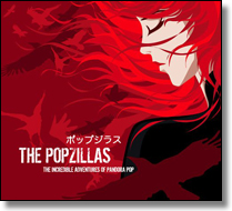 POPZILLAS, THE - CD The Incredible Adventures Of Pandora Pop