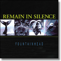 REMAIN IN SILENCE - CD Fountainhead