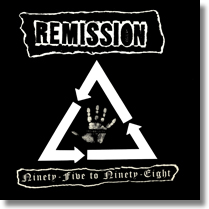 REMISSION - LP Ninety-Five To Ninety-Eight