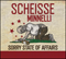 SCHEISSE MINNELLI - CD Sorry State Of Affairs