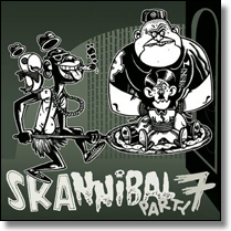 SKANNIBAL PARTY 7 - CD-Sampler
