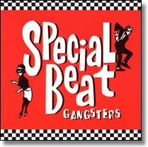 Special Beat Gangsters