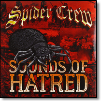 SPIDER CREW - CD Sounds Of Hatred