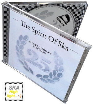 SPIRIT OF SKA - 25 YEARS JUBILEE EDITION - CD-Sampler