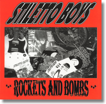 Stiletto Boys CD Rockets And Bombs