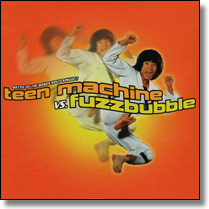 TEEN MACHINE VS. FUZZBUBBLES - Split-7""