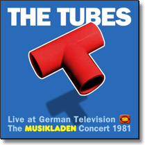 TUBES, THE - CD The Musikladen Concert 1981