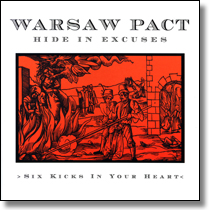 WARSAW PACT - CD Six Kicks In Your Heart