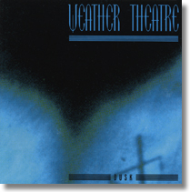 WEATHER THEATRE - CD Dusk