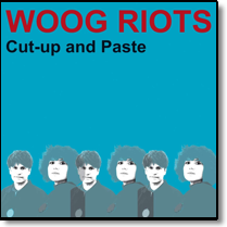 WOOG RIOTS - CD Cut-Up And Paste