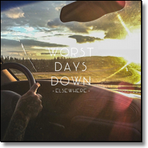 WORST DAYS DOWN - CD Elsewhere